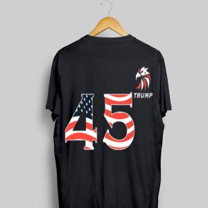 45 Squared Second Term Trump Is American Eagle shirt