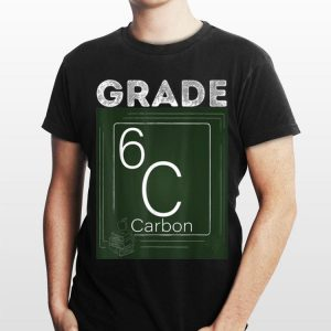 6th Grade Chemical Element carbon Back To School shirt