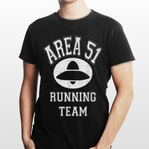 Area 51 Running Team Storm Area 51 Runner Flying Saucer shirt