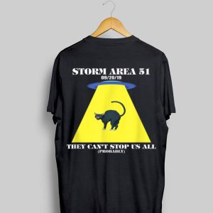 Cat Storm Area 51 They Can't Stop Us All shirt