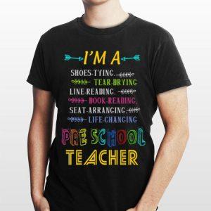 I'm A Shoe Tying PreSchool Teacher Back To School shirt