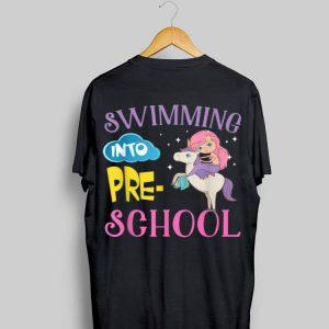 Mermaid First Day School Swimming Into Preschool shirt