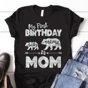 Nice Trend My First Birthday Baby Mama As Mom shirt