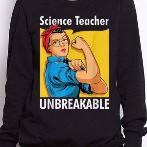 Nice Trend Science Teacher Unbreakable Back To School shirt 2
