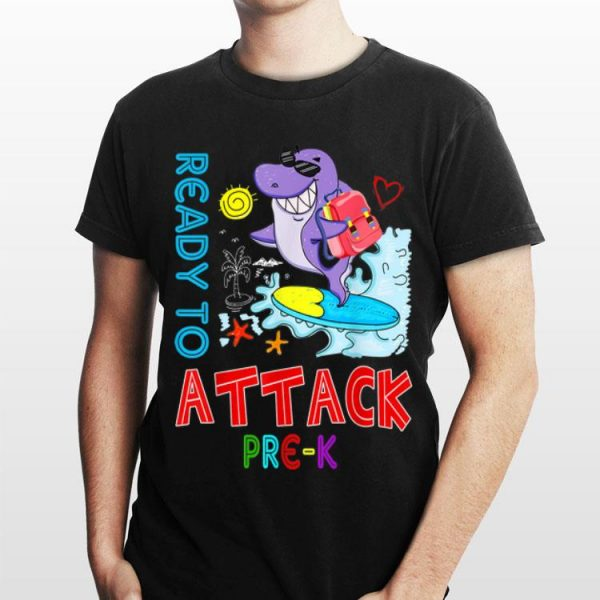 Ready To Attack prek Shark Back To School shirt