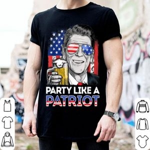 Reagan Ronald Party Like A Patriot 4Th Of July Drinking shirt