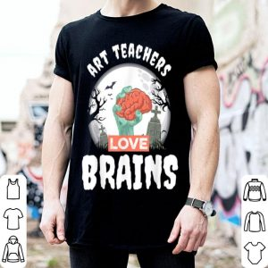 Awesome Art Teachers Love Brains Teacher Gift Halloween shirt