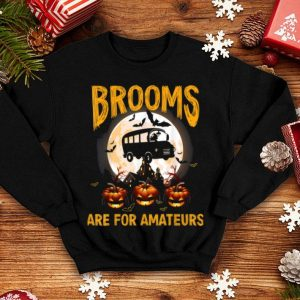 Awesome Brooms Are For Amateurs Witch Driving School Bus Halloween shirt