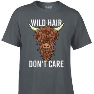 Awesome Highland Cow Wild Hair Don't Care shirt