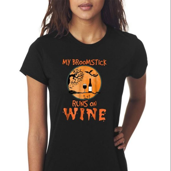 Awesome My Broomstick Runs On Wine Halloween shirt