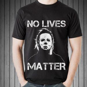Awesome No Lives Matter Micheal Mayer Halloween shirt 1