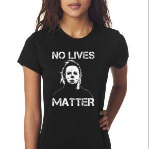 Awesome No Lives Matter Micheal Mayer Halloween shirt 2