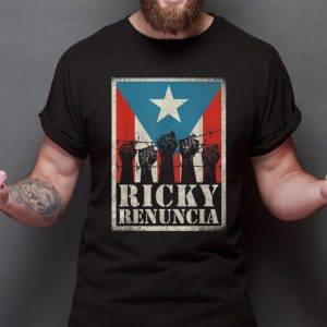 Awesome Trend The fist barbed wire Ricky Renuncia Puerto Rico Flag shirt