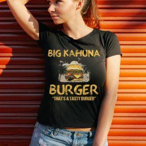 Funny Big Kahuna Burger That's A Tasty Burger Hawaii shirt 2