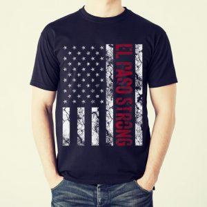 Funny El Paso Strong American Flag shirt