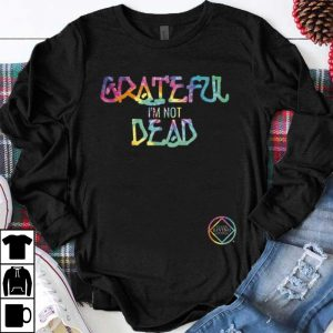 Funny Narcotics Anonymous Grateful I'm Not Dead shirt
