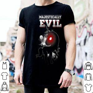 Premium Funny Halloween Unicorn Majestically Evil shirt
