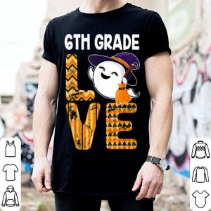 Top Cute Boo Ghost 6th Grade Halloween Hat Witch Party shirt