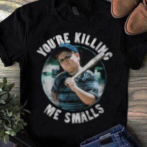 Top The Sandlot You're Killing Me Smalls shirt