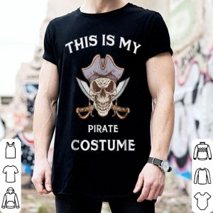 Awesome This Is My Pirate Costume - Fun Halloween shirt