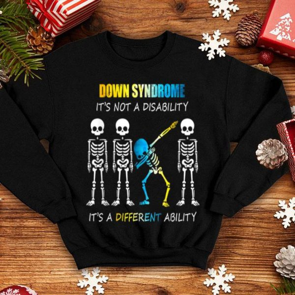 Hot Down Syndrome IT'S NOT A DISABILITY Dabbing skeleton shirt