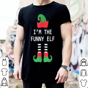 Beautiful I'm The Funny Elf Family Matching Group Christmas shirt