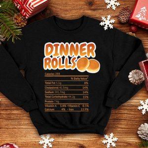 Hot Dinner Rolls Nutrition Facts Funny Thanksgiving Christmas shirt