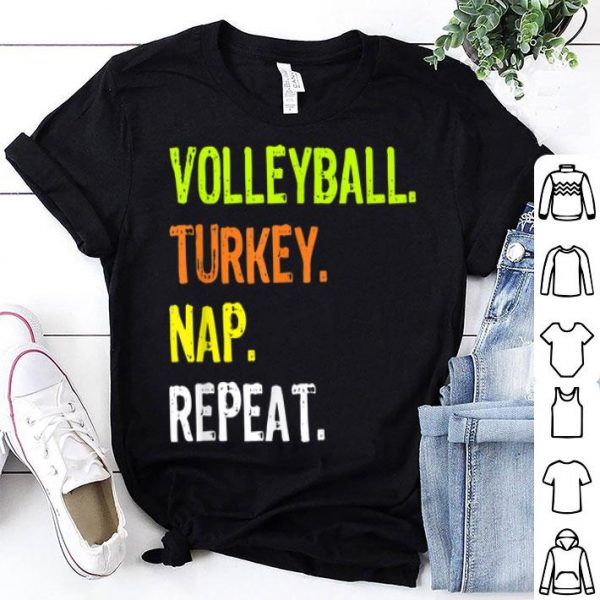 Hot Funny Thanksgiving design - Volleyball Turkey Nap Repeat shirt