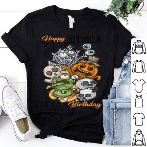 Hot Happy October 31st It's My Birthday Funny Halloween & Bday shirt