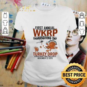 Official Chickens first annual wkrp thanksgiving day Turkey drop as god shirt