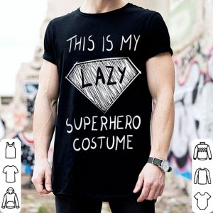 Official This is My Lazy Superhero Costume Cute Halloween Tee shirt