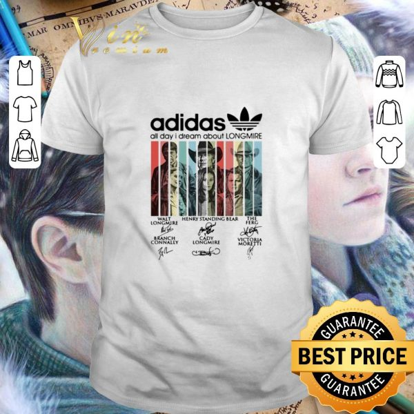 Official adidas all day i dream about Longmire signatures vintage shirt