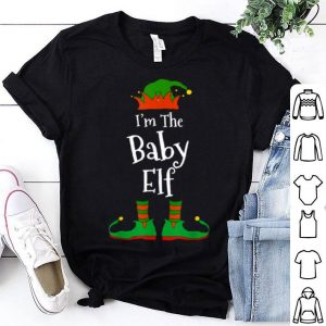 Premium I'm The Baby Elf Family Matching Funny Christmas Group Gift shirt