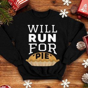 Top Turkey Trot Squad 2018 Thanksgiving Will Run For Pie shirt