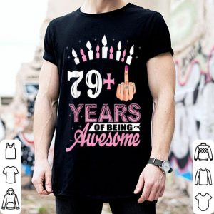 Awesome I Am 79 Plus Middle Finger Funny 80th Birthday Christmas shirt