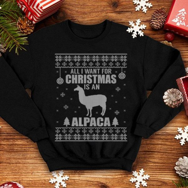 Beautiful all I want for Christmas is an Alpaca Ugly Christmas shirt