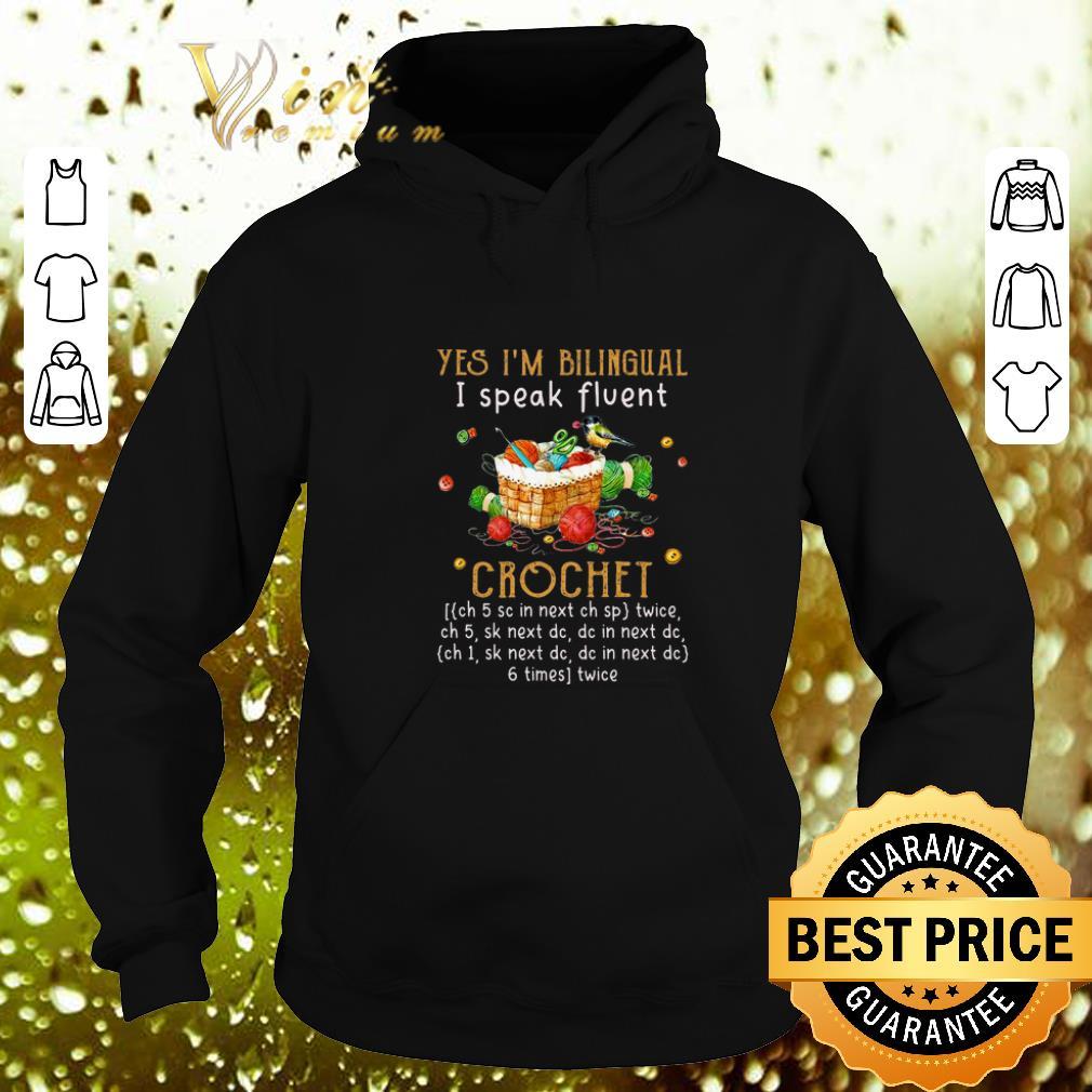 Cheap Yes i m bilingual i speak fluent crochet shirt 4 - Cheap Yes i'm bilingual i speak fluent crochet shirt