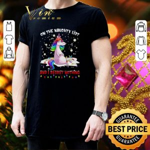 Funny Unicorn on the naughty list and i regret nothing Christmas shirt 2
