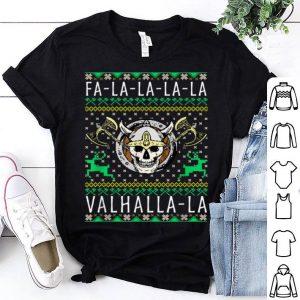 Hot Fa-La-La-La Valhalla-La Viking God Ugly Christmas shirt
