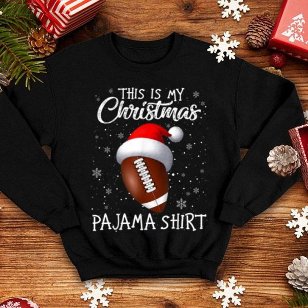Hot This Is My Christmas Pajama - Gift For Football Lover shirt