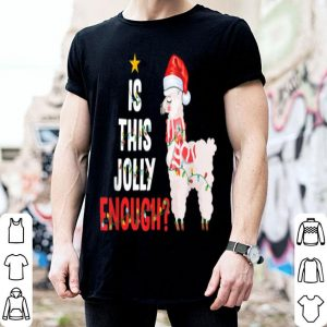Nice Is This Jolly Enough Llama Funny Xmas Christmas shirt