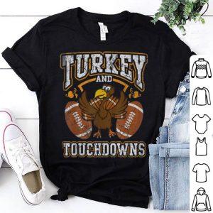 Nice Thanksgiving Turkey And Touchdowns Men Kids Women shirt