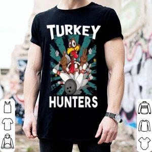 Original Funny Thanksgiving Love Bowling Turkey Hunters Gifts shirt