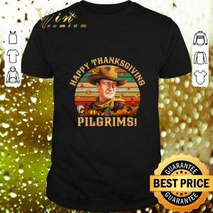 Premium John Wayne Happy Thanksgiving Pilgrims Vintage shirt