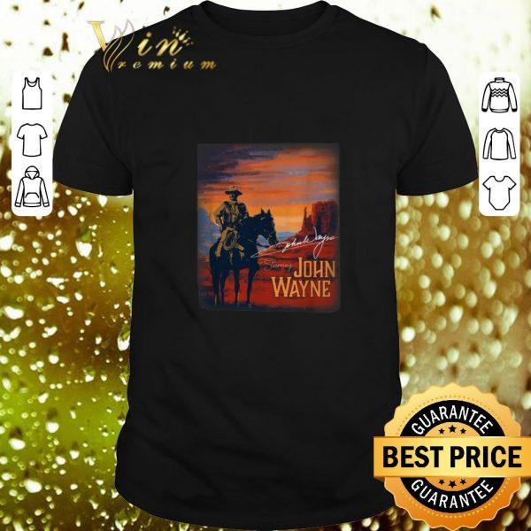 Premium Signature Starring John Wayne shirt