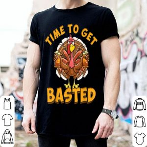 Pretty Time To Get Basted Funny Beer Thanksgiving Turkey Day shirt