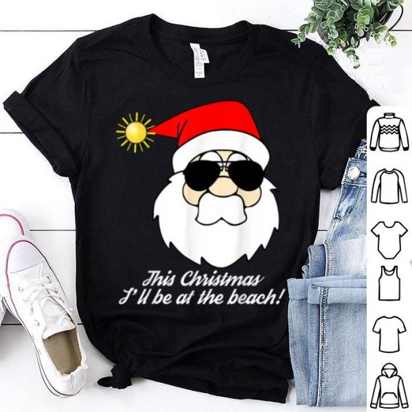 Top Funny Christmas Beach - Santa Sunglasses Vacation Tee shirt