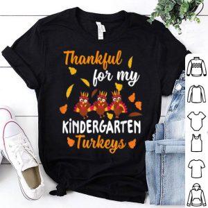 Top Thankful Turkeys Kindergarten Teacher Thanksgiving shirt
