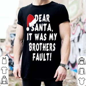 Awesome Dear Santa It Was My Brothers Fault Funny Cute Xmas Quotes sweater