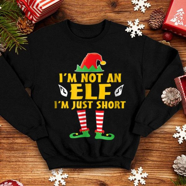 Awesome I'm Not An Elf I'm Just Short Elf Funny Christmas sweater